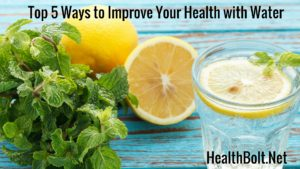 Top 5 Ways To Improve Your Health With Water